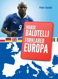 Mario-Balotelli-forklarer-Europa